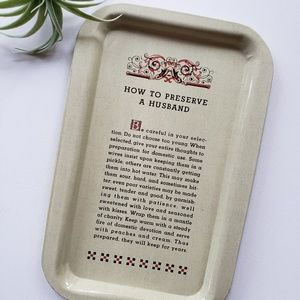 "Vintage ""How to Preserve a Husband"" Tin Tray"